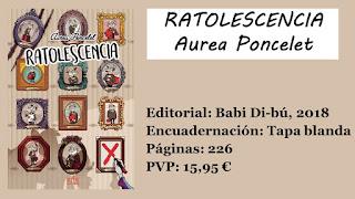 https://www.elbuhoentrelibros.com/2018/06/ratolescencia-aurea-poncelet.html
