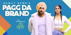 Pagg Da Brand Lyrics - Ranjit Bawa
