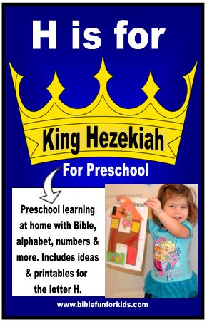Preschool Alphabet H Is For King Hezekiah