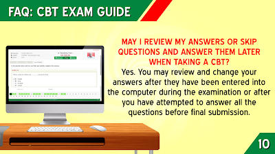 13. MAY I REVIEW MY ANSWERS OR SKIP  QUESTIONS AND ANSWER THEM LATER WHEN TAKING A CBT?