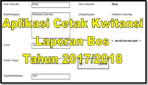Aplikasi Cetak Kwitansi Laporan Bos Tahun 20172018 Sd Pilpay