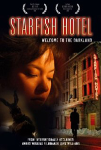Starfish Hotel (2006)