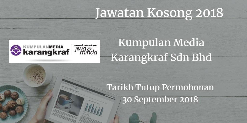 Jawatan Kosong Kumpulan Media Karangkraf Sdn Bhd 30 September 2018
