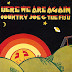 Country Joe and The Fish Lyrics