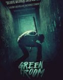 THE GREEN ROOM (2016)
