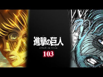 REVIEW ATTACK ON TITAN 103