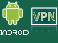 5 Aplikasi VPN Terbaik Dan Gratis Untuk Android Terbaru