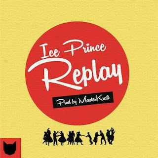 Ice Prince - REPLAY (Prod. by Masterkraft)