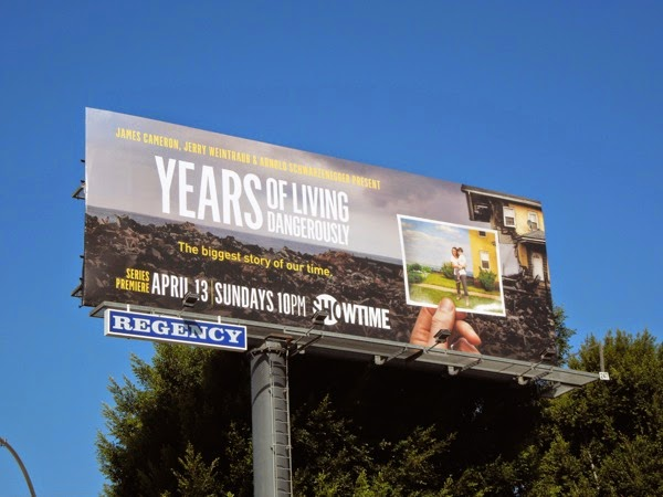 Years of Living Dangerously series premiere billboard