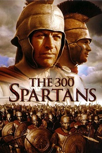 Watch The 300 Spartans Online Free in HD