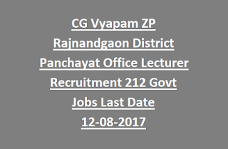CG Vyapam ZP Rajnandgaon District Panchayat Office Lecturer (Panchayat) Recruitment 212 Govt Jobs Last Date 12-08-2017