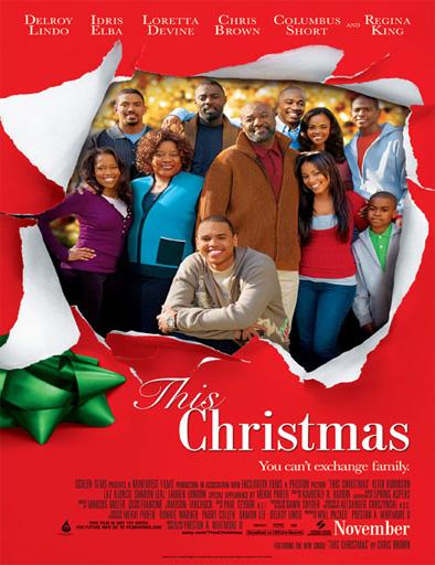 Ver Vaya navidades (This Christmas) (2007) Online