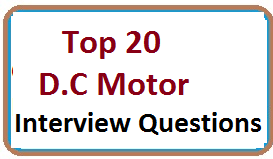 Recently Asked D.C Motor Interview Questions With Answers