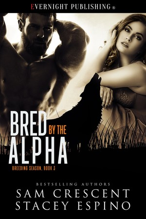 Bred by the Alpha