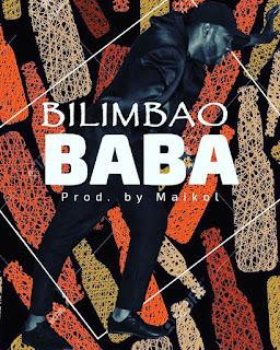 Bilimbao - Baba ( Prod By Maikol )
