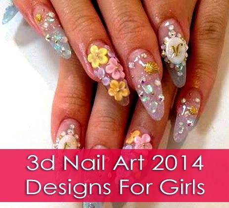 3d Nail Art 2014 Designs For Girls - B & G Fashion