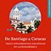 Reseña del libro De Santiago a Caracas