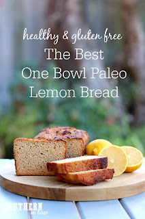 The Best One Bowl Paleo Lemon Bread Recipe