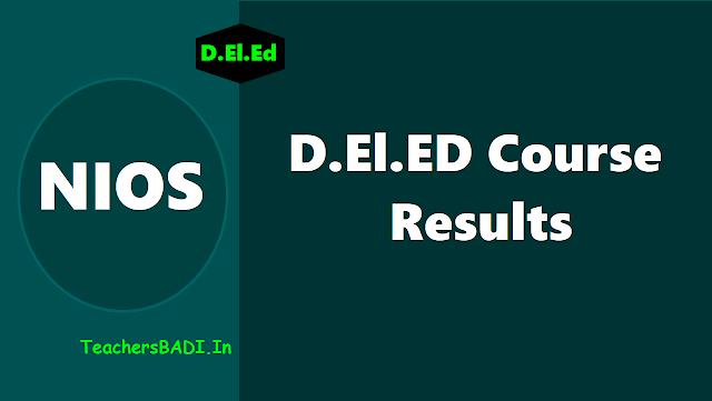 NIOS D.El.ED 2018 2nd Semester Results