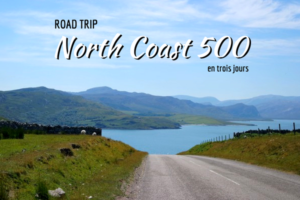 écosse north coast 500 road trip