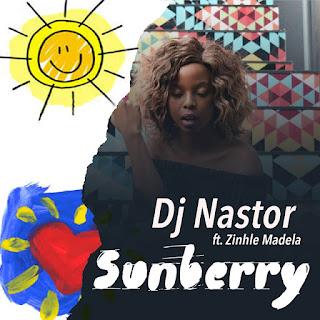 Dj-Nastor-Ft-Zinhle-Madela-Sunberry-txacatxo-so9dades