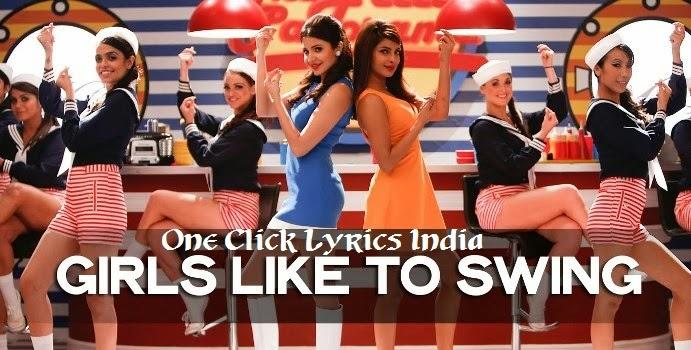 Girls Like to Swing Song Lyrics