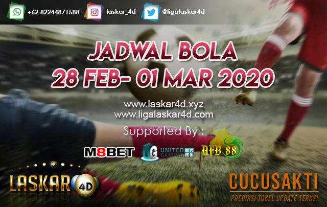 JADWAL BOLA JITU TANGGAL 29 FEB – 01 MAR 2020