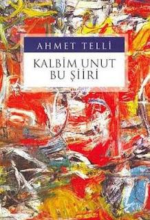 Ahmet Telli - Kalbim Unut Bu Siiri