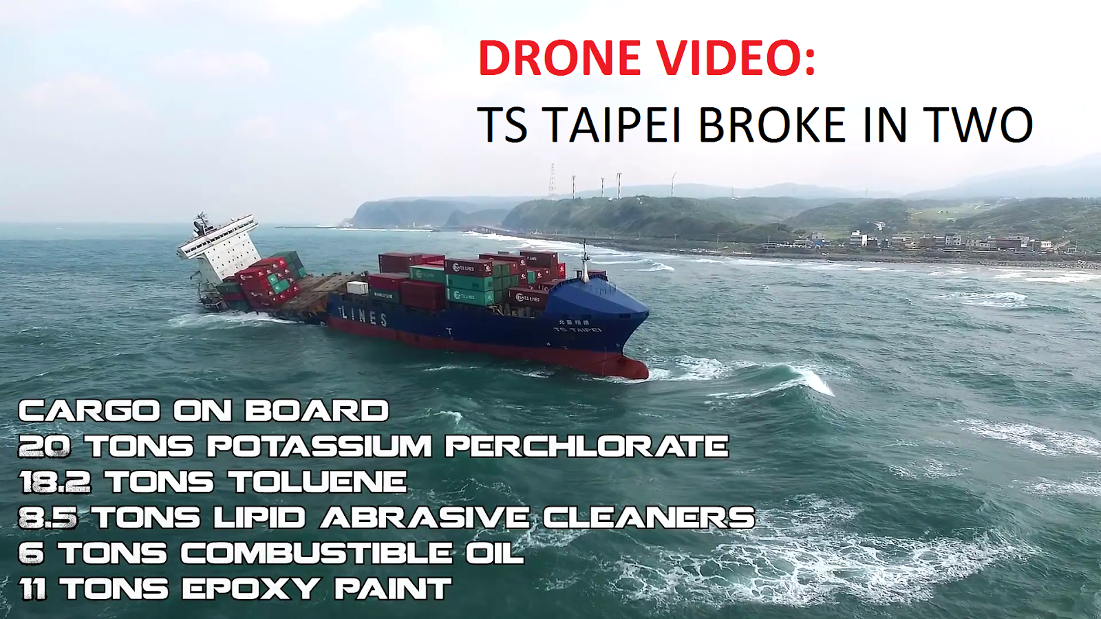 UPDATE: TS Taipei Grounding: Drone Video Shows Environmental Disaster Unfolding in Taiwan