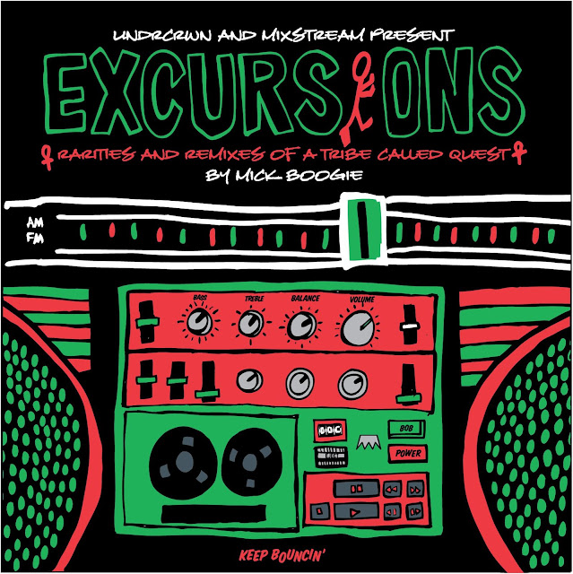 Mick Boogie 'Excursions: Rarities & Remixes of A Tribe Called Quest'