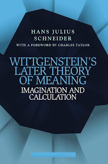 Wittgenstein's Later Theory of Meaning by Schneider & Hans Julius
