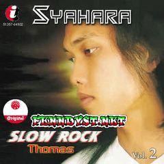 Thomas Arya - Syahara (Slow Rock Vol. 2) 2005 Album cover