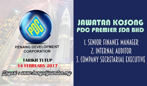 Jawatan Kosong Terkini 2017 di PDC Premier Sdn Bhd