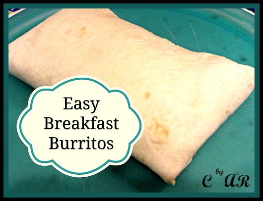 Easy Breakfast Burritios