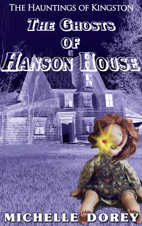 The Ghosts of Hanson House