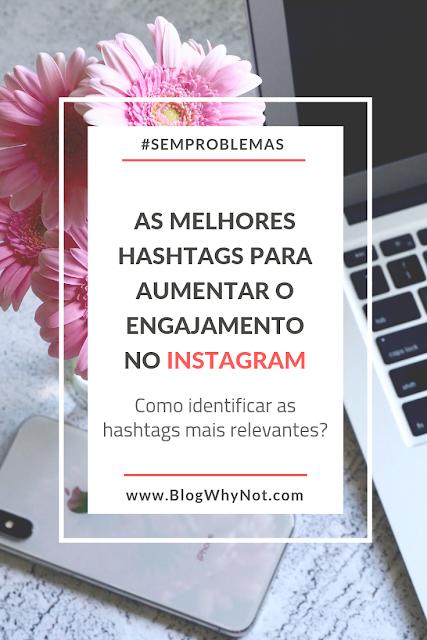 Quais são as melhores hashtags para o Instagram?
