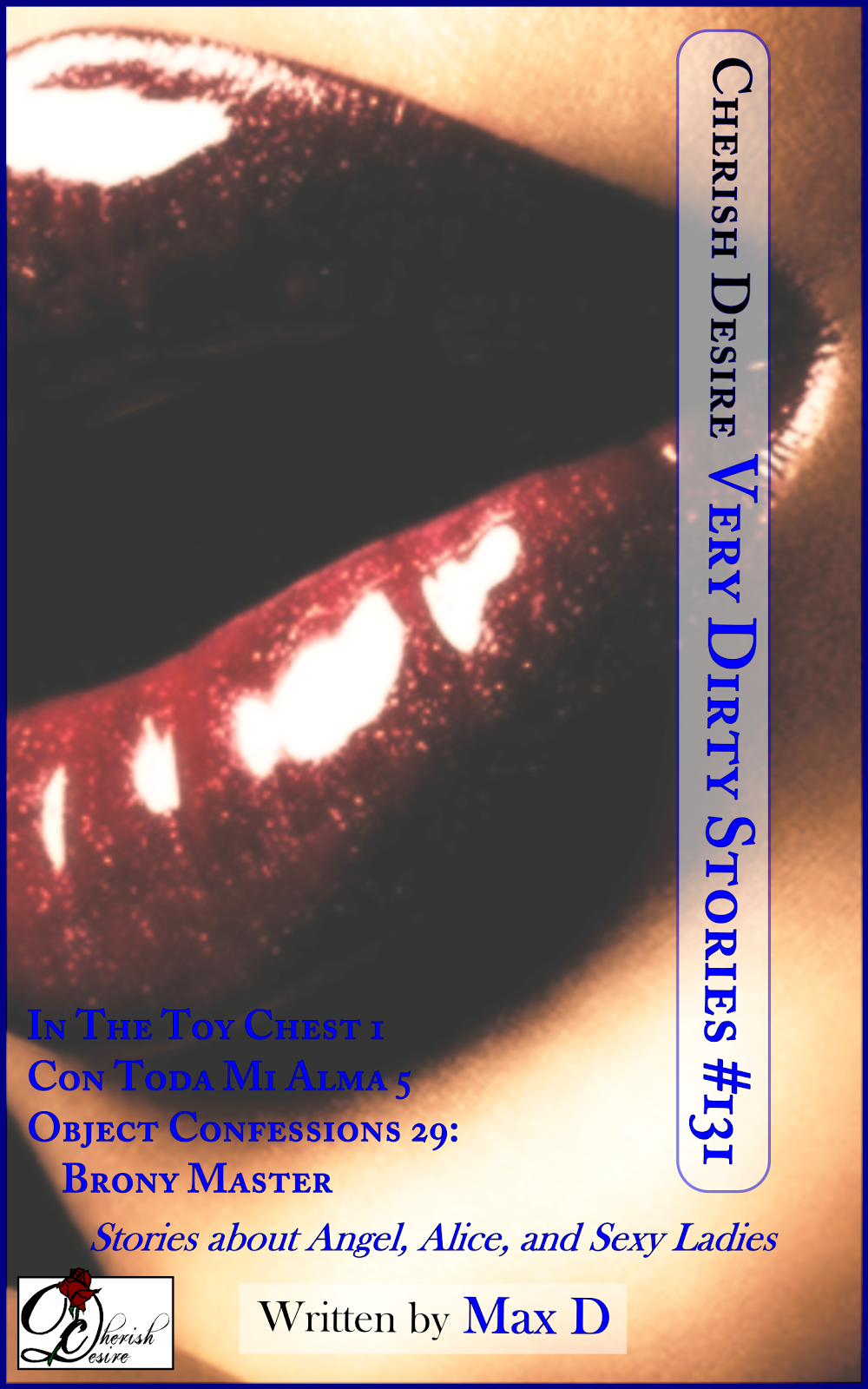 Cherish Desire: Very Dirty Stories #131, Max D, erotica