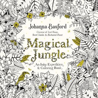 Coloring Fanatics Today Marks The Release Of Johanna Basfords Latest Magical Jungle An Inky Expedition And Book If You Havent Tired