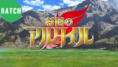 Shoukoku no Altair Episode 1 - 24 Subtitle Indonesia Batch