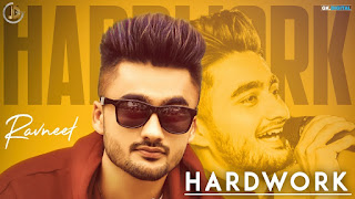 Hardwork  Ravneet Punjabi Video HD Download