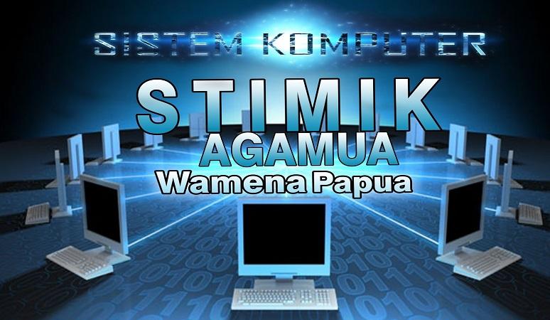 PENERIMAAN MAHASISWA BARU (STMIK AGAMUA) 2017-2018 SEKOLAH TINGGI ILMU EKONOMI AGAMUA WAMENA PAPUA
