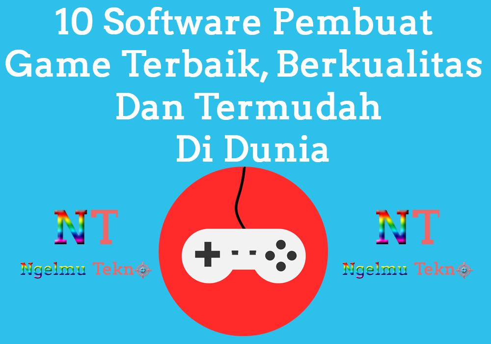 Software Pembuat Game Terbaik Di Dunia