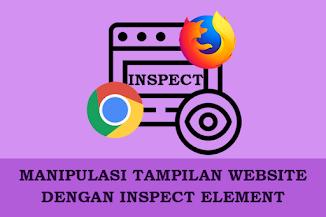 Cara Rubah Tampilan Web Sesukamu dengan Inspect Element