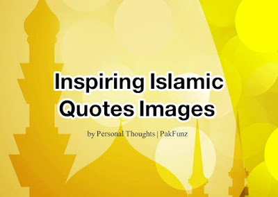 best Islamic quotes images about love, life and patients