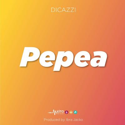Download Audio   Pepea - Dicazzi