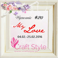http://craftstylepl.blogspot.com/2016/02/wyzwanie-20-my-love.html