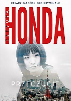 Przeczucie - Tetsuya Honda