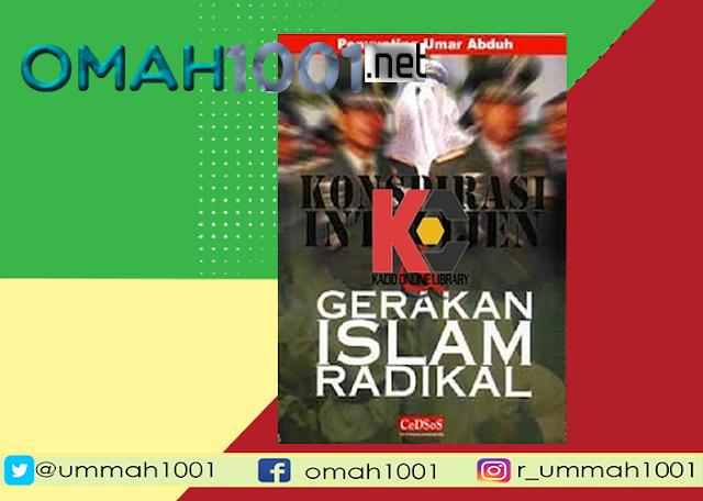 E-Book: Konspirasi Intelijen dan Gerakan Islam Radikal, Omah1001