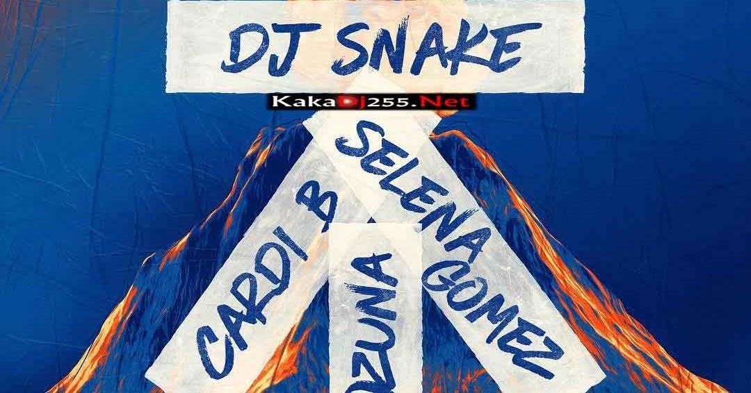 DOWNLOAD MP3: DJ Snake, Selena Gomez, Ozuna, & Cardi B