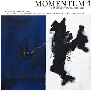 Ken Vandermark, Momentum 4: Consequent Duos 2015>2019